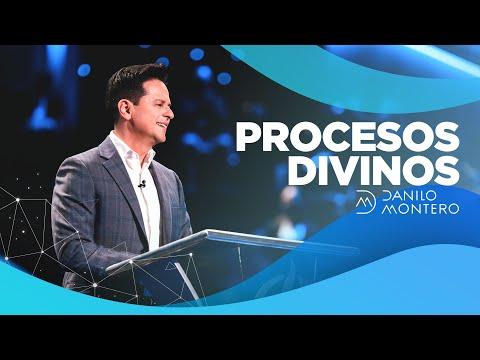 En este momento estás viendo Procesos Divinos – Danilo Montero   Prédicas Cristianas 2021