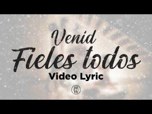Lee más sobre el artículo Marcos Witt | Venid Fieles Todos (Video Lyric)