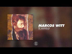 Lee más sobre el artículo Marcos Witt | Te Anhelo (Álbum Completo Remasterizado)