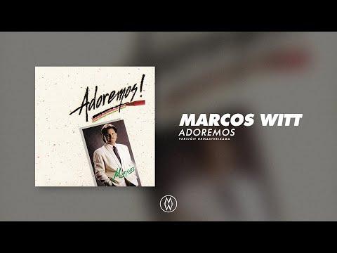 En este momento estás viendo Marcos Witt   Adoremos  (Álbum Completo Remasterizado)