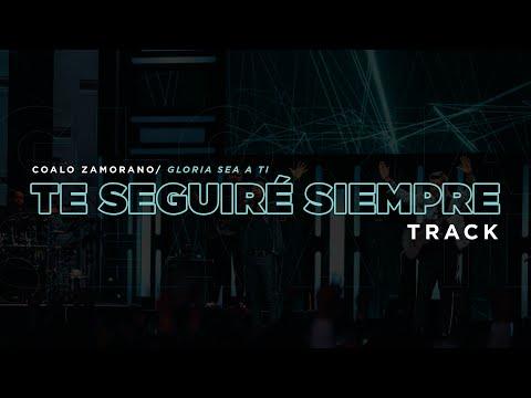 En este momento estás viendo Te Seguiré Siempre | Coalo Zamorano (Track)