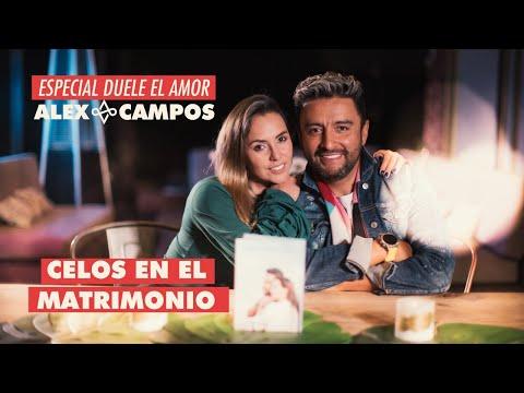En este momento estás viendo Celos en el matrimonio  | Alex Campos y su esposa hablan – Especial Duele el amor