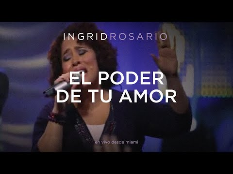 En este momento estás viendo Ingrid Rosario – El Poder De Tu Amor